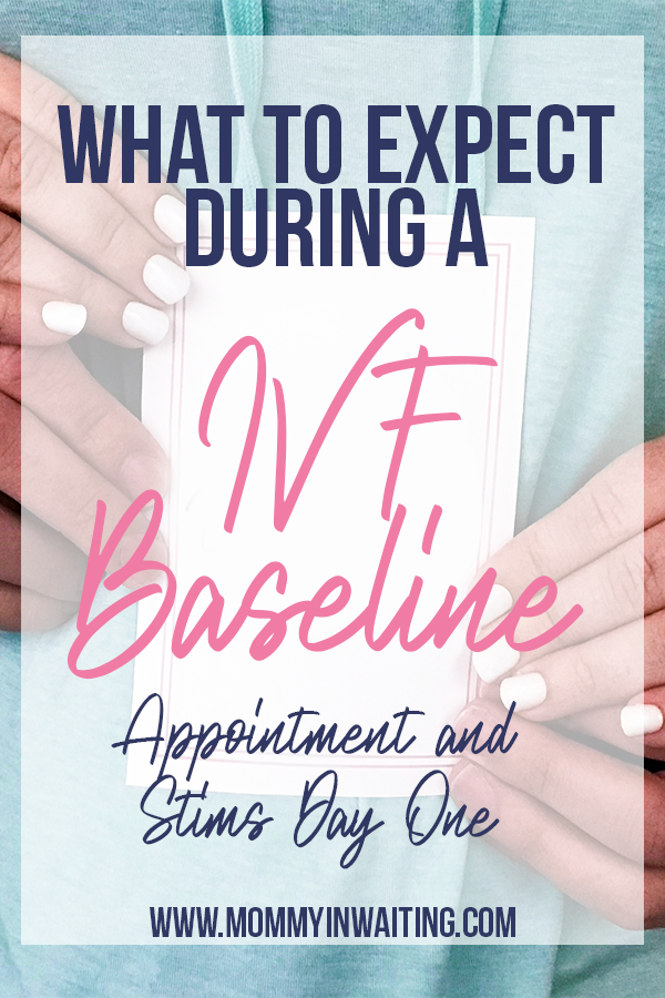What to expect during a IVF Baseline Appointment + Starting IVF Medication | #Fertility #IVF #IVFJourney | MommyinWaiting.com