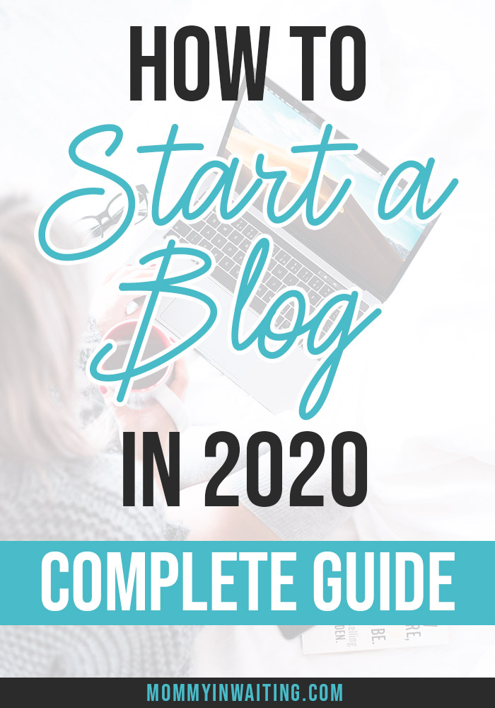 How to start a blog for beginners in 2020 | How to start a blog and make money. Starting a blog doesn't have to be a pain. Read this complete guide on how to start a blog for cheap in 2020! | Mommyinwaiting.com